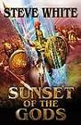 Sunset of the Gods by Steve White (Paperback, 2013)