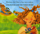 Goldilocks and the Three Bears in Spanish and English by Kate Clynes (Paperback, 2003)