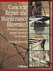Concrete Repair and Maintenance Illustrated by Peter H. Emmons (Paperback, 1994)