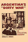 Argentina's  Dirty War : An Intellectual Biography by Donald C. Hodges (Paperback, 2011)