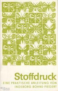 Fiegert Stoffdruck Und Kartoffelstempeldruck 2 Anleitungen 1965 1977