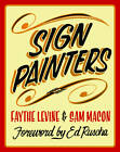 Sign Painters by Faythe Levine (Paperback, 2012)