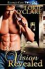 Vision Revealed by Lorie O'Clare (Paperback / softback, 2011)