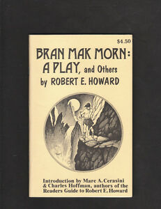 ROBERT-E-HOWARD-BRAN-MAK-MORN-A-PLAY-AND-OTHERS-LIMITED-ED-400-COPIES