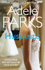 Husbands by Adele Parks (Paperback, 2012)