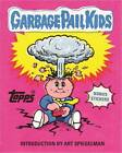 Garbage Pail Kids by The Topps Company (Hardback, 2012)