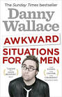 Awkward Situations for Men by Danny Wallace (Paperback, 2012)