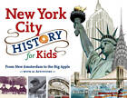 New York City History for Kids: From New Amsterdam to the Big Apple with 21 Activities by Richard Panchyk (Paperback, 2012)