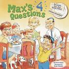Max's 4 Questions with Sticker by Bryan Hendrix, Bonnie Bader (Paperback, 2006)