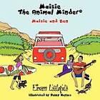 Maisie the Animal Minder: Maisie and Ben by Eireann Littlefield (Paperback, 2012)