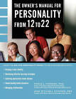 The Owner's Manual for Personality from 12 to 22 by Pierce Johnson Howard, Jane Mitchell Howard (Paperback / softback, 2011)