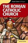 The Roman Catholicism Church by Edmund Hartley (Paperback, 2008)