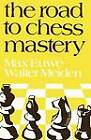 The Road to Chess Mastery by Walter Meiden, Max Euwe (Paperback / softback, 2011)