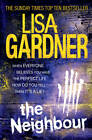 The Neighbour by Lisa Gardner (Paperback, 2012)