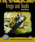 Frogs and Toads: A Complete Guide to Fire-Bellied Toads, Horned Frogs and 40 Other Species by Devin Edmonds (Paperback, 2011)