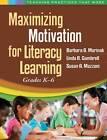 Maximizing Motivation for Literacy Learning by Linda B. Gambrell, Susan A. Mazzoni, Barbara A. Marinak (Paperback, 2012)