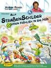 Alle Straßenschilder hüpfen fröhlich in die Höh'. Volker Rosin und seine Lieder von Volker Rosin und Andrea Erkert (2010, Taschenbuch)