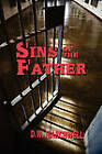 Sins of the Father by D W Marchwell (Paperback / softback, 2010)