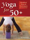 50 Plus Yoga by Richard Rosen (Paperback, 2004)