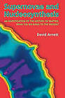 Supernovae and Nucleosynthesis: An Investigation of the History of Matter, from the Big Bang to the Present by David Arnett (Paperback, 1996)
