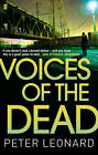 Voices of the Dead by Peter Leonard (Paperback, 2012)