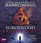 Torchwood: Exodus Code by John Barrowman (CD-Audio, 2012)