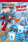 DC Super Friends: Brain Freeze!: Colour First Reader by Random House Children's Publishers UK (Paperback, 2013)
