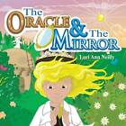 The Oracle & the Mirror by Lori Ann Neilly (Paperback / softback, 2013)