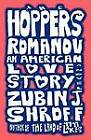 The Hoppers Romanov (an American Love Story) by Zubin J Shroff (Paperback / softback, 2012)