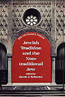 Jewish Tradition and the Non Traditional Jew by Jason Aronson Inc. Publishers (Hardback, 1995)