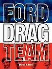 Ford Drag Team by Charles R. Morris (Paperback, 2011)