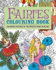 Fairies Colouring Book: Charming Pictures of the Sprites from Folklore by Arcturus Publishing (Paperback, 2012)