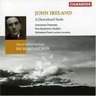 John Ireland - : A Downland Suite (1995)