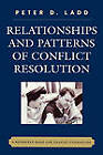 Relationships and Patterns of Conflict Resolution: A Reference Book for Couples Counselling by Peter D. Ladd (Hardback, 2007)