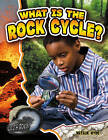 What is the Rock Cycle? by Natalie Hyde (Paperback, 2010)