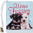 Warm Fuzzies by Peter Pauper Press Inc,US (Hardback, 2010)