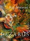 Lazarus: Poems by Ray Amorosi (Paperback, 2013)