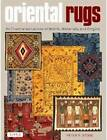 Oriental Rugs: An Illustrated Lexicon of Motifs, Materials, and Origins by Peter Stone (Hardback, 2013)
