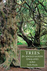 Trees in Anglo-Saxon England: Literature, Lore and Landscape by Della Hooke (Paperback, 2013)