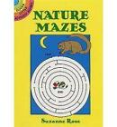 Nature Mazes by Suzanne Ross (Paperback, 1994)