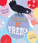 Where is Fred? by Edward Hardy (Paperback, 2012)