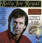 His First Gospel Album: Hard Rock to Roll by Billy Joe Royal (CD, Dec-2009, Gusto Records)