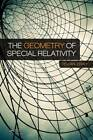 The Geometry of Special Relativity by Tevian Dray (Hardback, 2012)