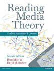 Reading Media Theory: Thinkers, Approaches, Contexts by Brett Mills, David M. Barlow (Paperback, 2012)