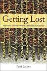 Getting Lost: Feminist Efforts Toward a Double(d) Science by Patti Lather (Paperback, 2007)