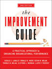 The Improvement Guide: A Practical Approach to Enhancing Organizational Performance by Kevin M. Nolan, Clifford L. Norman, Ronald D. Moen, Gerald J. Langley, Lloyd P. Provost, Thomas W. Nolan (Hardback, 2009)