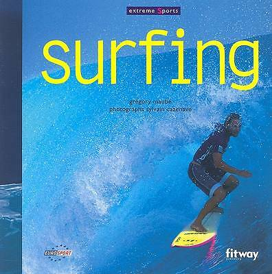 """""""AS NEW"""" Cazenave, Sylvain,Maube, Gregory, Surfing (Extreme Sports (Fitway Publi"""