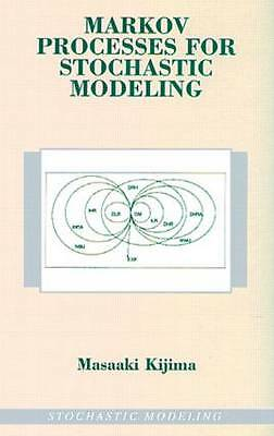 Markov Processes for Stochastic Modeling (Stochastic Modeling Series) by Masaak