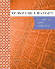 Counseling & Diversity  : Counseling Asian Americans by Devika Dibya Choudhuri, Azara Santiago-Rivera, Bryan S K Kim (Paperback / softback, 2010)