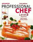 Advanced Professional Chef: Level 3: Diploma by Terry Tinton, Gary Hunter (Paperback, 2013)